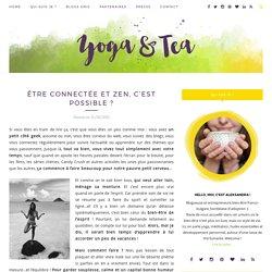 Être connectée et zen, c'est possible ?Yoga & Tea