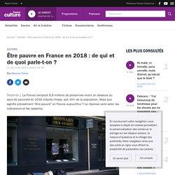 Être pauvre en France en 2018 : de qui et de quoi parle-t-on ?
