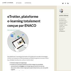 eTrotter, plateforme e-learning totalement conçue par ENACO