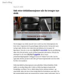 Søk etter dekkdimensjoner når du trenger nye dekk — Jims's Blog