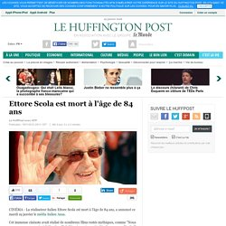 Ettore Scola est mort à l'âge de 84 ans