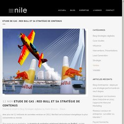 Etude de cas : Red Bull et sa stratégie de contenus - Nile