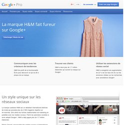 Étude de cas H&M – Google+Pro