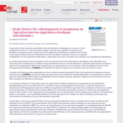 CDC CLIMAT - FEV 2015 - Etude Climat n°48 « Développement et perspectives de l'agriculture dans les négociations climatiques internationales »