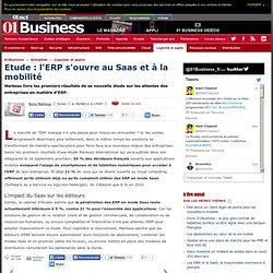 Etude : l'ERP s'ouvre au SaaS et à la mobilité