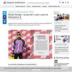 """Étude Google : ce qui est """"cool"""" pour la Génération Z"""