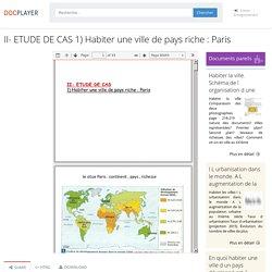 II- ETUDE DE CAS 1) Habiter une ville de pays riche : Paris