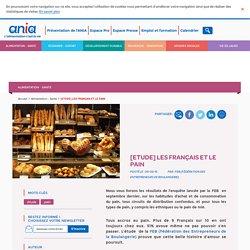 ANIA 09/02/16 [Etude] Les Français et le pain