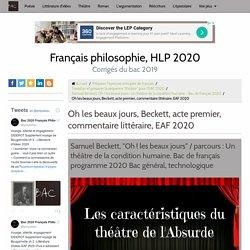 Etude littéraire Acte I Oh les beaux jours Beckett, EAF 2020