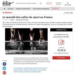 Etude du marché des salles de sport en France