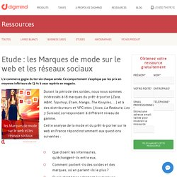 Etude : les Marques de mode sur le web et les réseaux sociaux