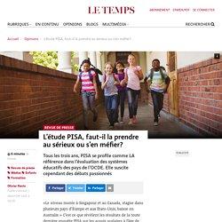 L'étude PISA, faut-il la prendre au sérieux ou s'en méfier? - Le Temps