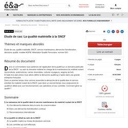 Etude de cas: La qualité matérielle à la SNCF
