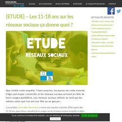 [ETUDE] - Les 11-18 ans sur les réseaux sociaux