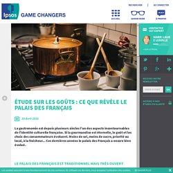 IPSOS 19/04/16 Étude sur les goûts : ce que révèle le palais des Français