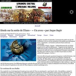Etude sur la sortie de l'Euro – « Un aveu » par Jaque Sapir