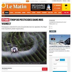 Étude: Trop de pesticides dans nos vignes?