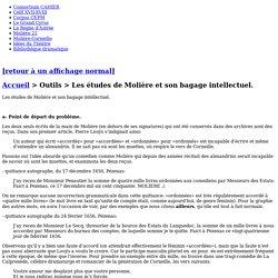 Les études de Molière et son bagage intellectuel.