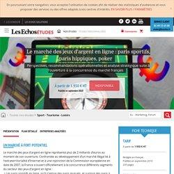 Les Echos Études - Le marché des jeux d'argent en ligne : paris sportifs, paris hippiques, poker