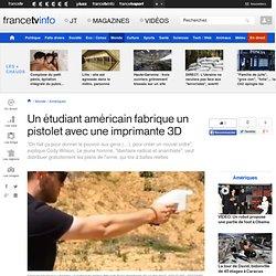 Un étudiant américain fabrique un pistolet avec une imprimante 3D