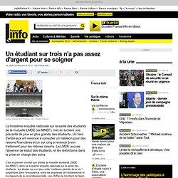 Un étudiant sur trois n'a pas assez d'argent pour se soigner - France - Toute l'actualité en France