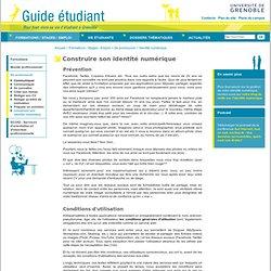Guide Etudiant Grenoble - Construire son identité numérique