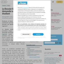 Le Dossier Social Étudiant (DSE) : pour demander une bourse et un logement étudiant - Pratique - Le Parisien Etudiant