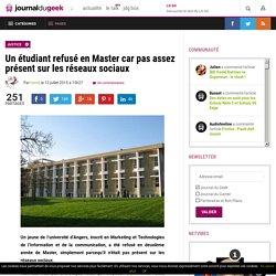 Un étudiant refusé en Master car pas assez présent sur les réseaux sociaux