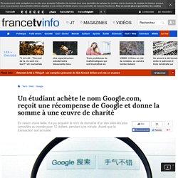 Un étudiant achète le nom de domaine Google.com, le revend à Google et donne la somme à une œuvre de charité