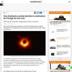 Une étudiante cachée derrière la réalisation de l'image du trou noir