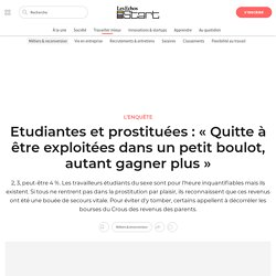 Etudiantes et prostituées : « Quitte à être exploitées dans un petit boulot, autant gagner plus »