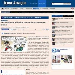 Les étudiants africains tentent leur chance en Chine