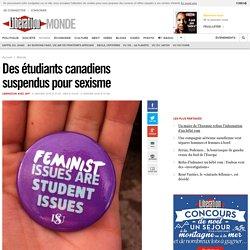 Des étudiants canadiens suspendus pour sexisme