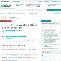 Les capsules vidéos du Profil TIC des étudiants du collégial