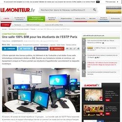 Une salle 100% BIM pour les étudiants de l'ESTP Paris - Construction Numérique