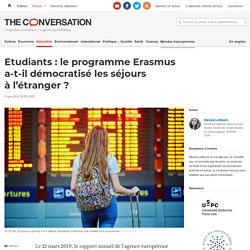 Etudiants: leprogramme Erasmus a-t-il démocratisé lesséjours àl'étranger?
