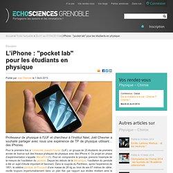 """L'iPhone : """"pocket lab"""" pour les étudiants en physique"""