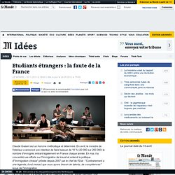 Etudiants étrangers : la faute de la France