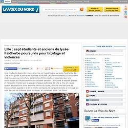 Lille : sept étudiants et anciens du lycée Faidherbe poursuivis pour bizutage et violences - Lille et ses environs
