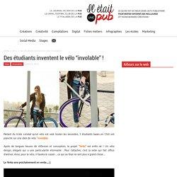 """Des étudiants inventent le vélo """"involable"""" ! - Il était une pub"""