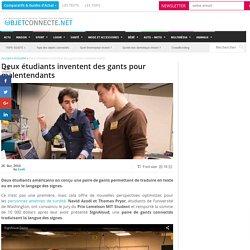 Deux étudiants inventent des gants pour malentendants