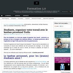 Etudiants, organisez votre travail avec le kanban personnel Trello – Formation 3.0