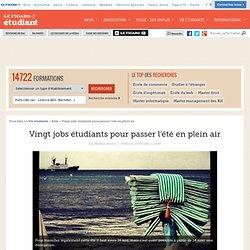 Vingt jobs étudiants pour passer l'été en plein air
