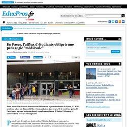 """En Paces, l'afflux d'étudiants oblige à une pédagogie """"médiévale"""""""