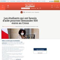 Les étudiants qui ont besoin d'aide pourront demander 500 euros au Crous