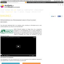 Etudiants.ms : Présentation du programme Microsoft Academy for College Hires (MACH) pour jeunes diplômés
