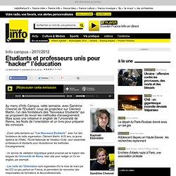 """Etudiants et professeurs unis pour """"hacker"""" l'éducation - Info campus - Éducation / jeunesse"""