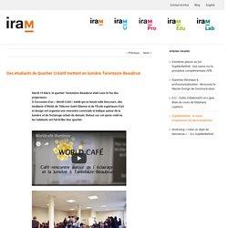 Des étudiants du Quartier Créatif mettent en lumière Tarentaize-Beaubrun - IRAM