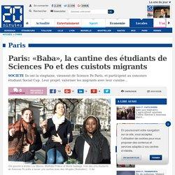Paris: «Baba», la cantine des étudiants de Sciences Po et des cuistots migrants
