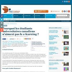 Pourquoi les étudiants universitaires canadiens n'aiment pas le e-learning ?